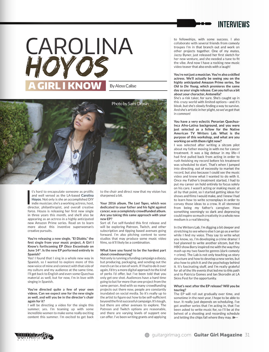 Singer Songwriter Actress A Girl I Know | Carolina Hoyos interviewed by Alexx Calise in Guitar Girl Magazine